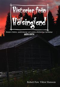 Historier från Hälsingland - andra boken
